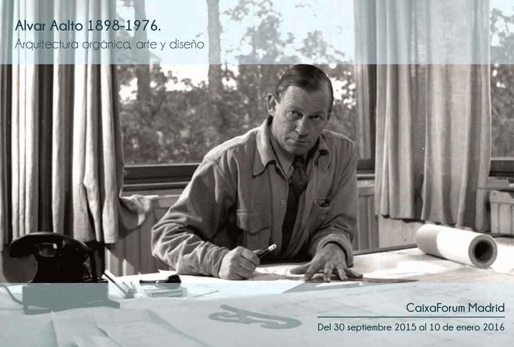 ALVAR AALTO (1898-1976), ARQUITECTURA ORGÁNICA, ARTE Y DISEÑO